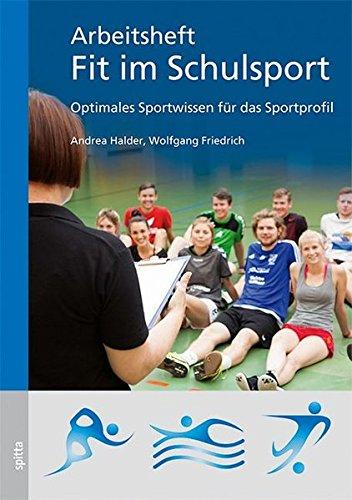 Arbeitsheft – Fit im Schulsport: Optimales Sportwissen für das Sportprofil