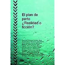 el plan de parto, ¿realidad o ficción?