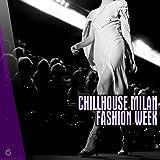 Chillhouse Milan Fashion Week