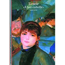 Renoir: «Il faut embellir»