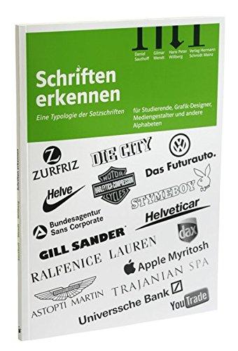 Schriften erkennen: Eine Typologie der Satzschriften für Studenten, Grafiker, Setzer, Kunsterzieher und alle PC-User Buch-Cover