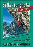 Dolomiten - Sella/Langkofel (Alpenvereinsführer extrem)