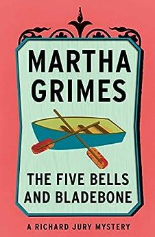 The Five Bells and Bladebone (Richard Jury Mysteries Book 9) (English Edition)