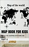 Map Book for Kids: MAP OF THE COUNTRIES WITH NAME AND IMAGES