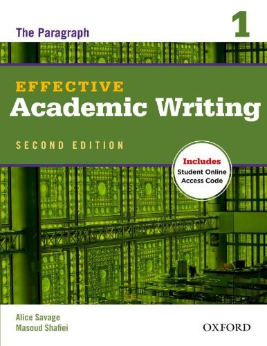 Portada del libro Effective Academic Writing Second Edition: 1: Student Book by Alice Savage (12-Jul-2012) Paperback