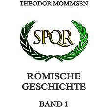 Römische Geschichte, Band 1