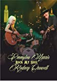 Emmylou Harris & Rodney Crowell - Live In The Usa - Rock My Soul