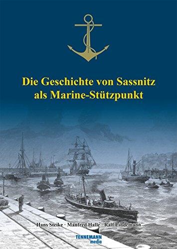 Die Geschichte von Sassnitz als Marine-Stützpunkt von Ralf Lindemann (20. Dezember 2011) Gebundene Ausgabe -
