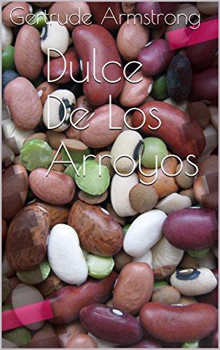 Dulce De Los Arroyos