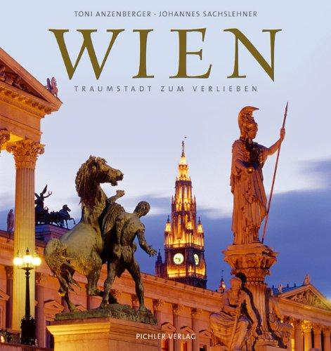 Bildband: Wien - Traumstadt zum Verlieben