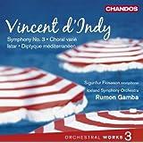 D'Indy: Orchesterwerke Vol.3 - Istar/ Sinfonie Nr. 3/+
