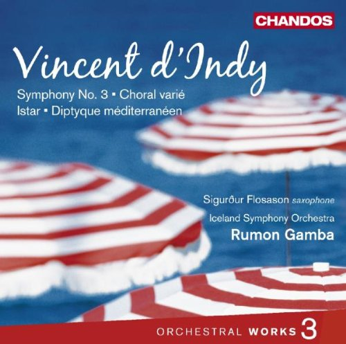 dindy-orchestral-works-3-symphony-3-diptyque-mediterraneen-istar-choral-varie