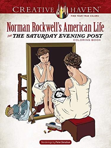 Creative Haven Norman Rockwell's American Life from the Saturday Evening Post Coloring Book (Creative Haven Coloring Books) - Saturday Evening Post