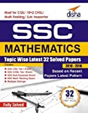 SSC Mathematics Topic-wise Latest 32 Solved Papers (2010-2016)