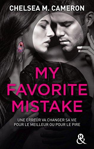 My favorite mistake - L'intégrale (Episodes 1 à 5) (&H) par [Cameron, Chelsea M.]