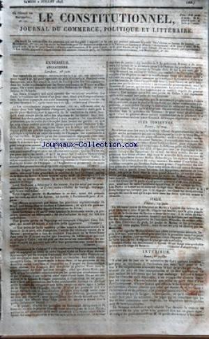 CONSTITUTIONNEL (LE) [No 183] du 02/07/1825 - ANGLETERRE - LONDRES - LES CONSOLIDES EN COMPTE - LES FONDS ETRANGERS - LES COMMISSAIRES ESPAGNOLS - LORD COCHRANE A L'HOTEL DE GEORGE - LETTRE DE CADIX - CUBA - TRAITE ENTRE LES GOUVERNEMENTS FRANCAIS ET ESPAGNOL - LE GENERAL VIVES - LE GENERAL OLANETA TIENT ENCORE DANS LE HAUT-PEROU - LE PRESIDENT BOLIVAR INVESTI DE LA DICTATURE ILES IONIENNES - A ZANTE - BULLETIN OFFICIEL DU GOUVERNEMENT DE LA GRECE SUR LES EVENEMENTS DEVANT NAVARIN ITALIE - LA P