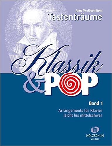 Klassik & Pop Band 1 - Arrangements für Klavier, leicht bis mittelschwer