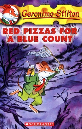 Red Pizzas for a Blue Count (Geronimo Stilton #7) by Stilton, Geronimo (2004) Mass Market Paperback