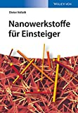 Nanowerkstoffe für Einsteiger (Verdammt clever!)