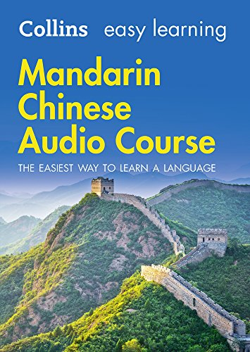 Easy Learning Mandarin Chinese Audio Course: Language Learning the easy way with Collins (Collins Easy Learning Audio Course)