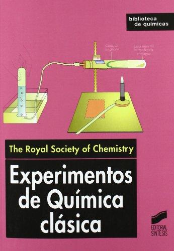 Experimentos de química clásica (Biblioteca de químicas)