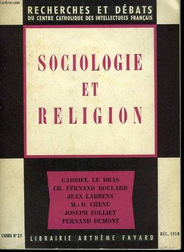 Sociologie et religion. recherches et debats n°25.