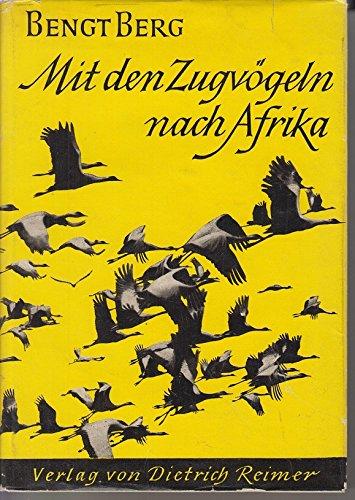Mit den Zugvögeln nach Afrika