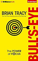 Bull's-Eye: The Power of Focus by Brian Tracy (2015-11-03)