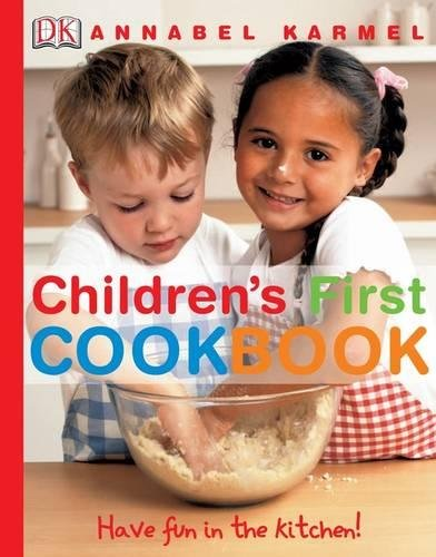 Children's First Cookbook: Have Fun in the Kitchen! por Annabel Karmel