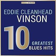 Masterpieces Presents Eddie Cleanhead Vinson: 10 Greatest Blues Hits