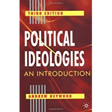 By Andrew Heywood - Political Ideologies: An Introduction (3rd Revised edition)