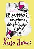 El amor empieza después del café (Coffee Love 1) (Ellas de Montena)