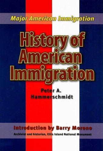 History of American Immigration (Major American Immigration)