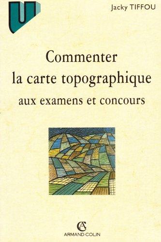 Commenter la carte topographique aux examens et concours