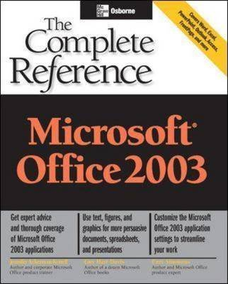 [(Microsoft Office 2003 - the complete reference)] [By (author) Jennifer Ackerman Kettell ] published on (October, 2003) (Jennifer Ackerman)