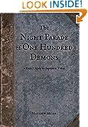 #3: The Night Parade of One Hundred Demons: A Field Guide to Japanese Yokai (Yokai Series Book 1)