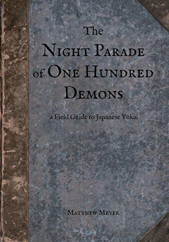 The Night Parade of One Hundred Demons: A Field Guide to Japanese Yokai (Yokai Series Book 1) (English Edition)