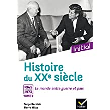 Initial - Histoire du XXe siècle tome 2
