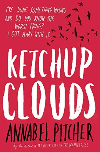 Ketchup Clouds by Annabel Pitcher (1-Jul-2013) Paperback