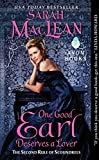 One Good Earl Deserves a Lover: The Second Rule of Scoundrels (Rules of Scoundrels, Band 2)