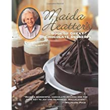 Maida Heatter's Book of Great Chocolate Desserts by Maida Heatter (2006-03-01)
