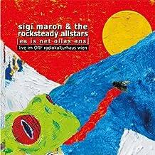Sigi -& The Rocksteady Allst Maron - Es Is Net Ollas Ans