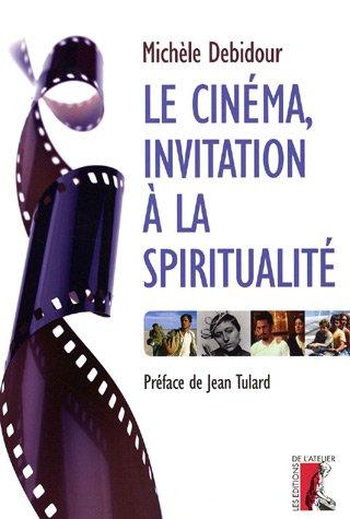Le cinéma, invitation à la spiritualité
