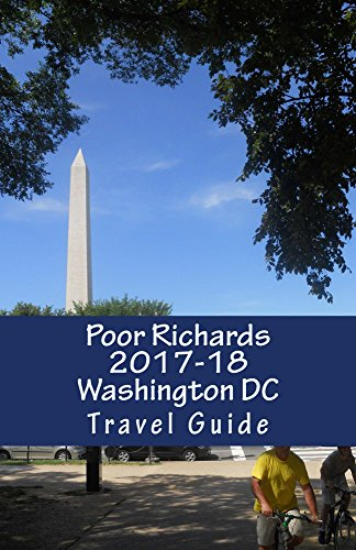 Poor Richards 2017-18 Washington DC Travel Guide (English Edition)
