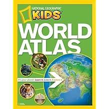 NG Kids World Atlas (National Geographic Kids World Atlas) by National Geographic (2010) Paperback