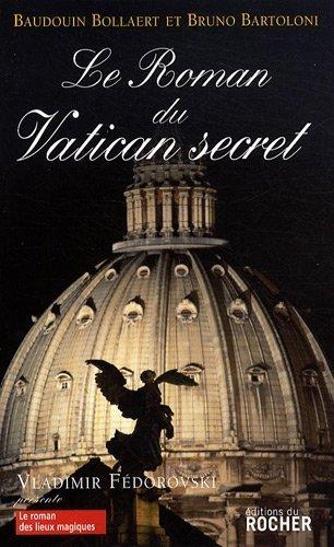 Le roman du Vatican secret de Bartoloni. Bruno (2009) Broch