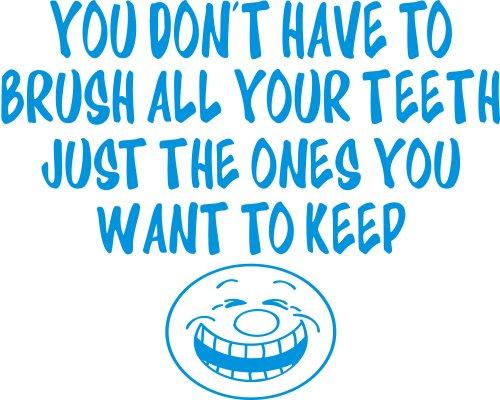 you-dont-have-to-brush-i-tuoi-denti-solo-quelli-you-want-to-keep-funny-joke-bagno-per-piastrelle-da-