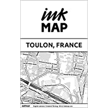 Toulon (France) Inkmap - maps for eReaders, sightseeing, museums, going out, hotels (English) (English Edition)