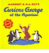 Curious George at the Aquarium (Curious George 8x8 (Hardcover)) (Hardback) - Common