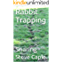 Rabbit Trapping: Snaring (How to Catch a Pest Book 7)